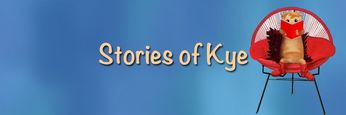 Stories of Kye